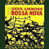 Gene Ammons – Bad! Bossa Nova (HD Remastered)