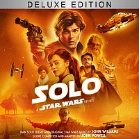 John Powell, John Williams – Solo: A Star Wars Story [Original Motion Picture Soundtrack/Deluxe Edition]