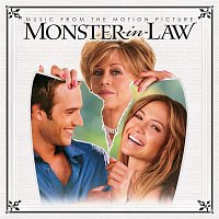 Various Artists.. – Monster-In-Law (Music from the Motion Picture)