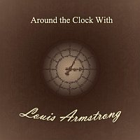 Louis Armstrong – Around the Clock With
