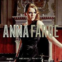Anna Faroe – Because I Want To