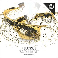Pelussje, Arielle – Bad Habit