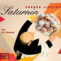 Jiří Samek – Jirotka: Saturnin