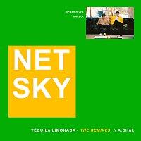 Netsky, A.CHAL – Téquila Limonada [Remixes]