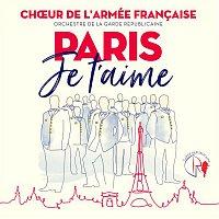 Choeur De L'Armee Francaise – Paris je t'aime - Les Champs Elysées (Chorus)