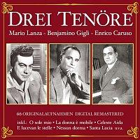 Mario Lanza, Benjamino Gigli, Enrico Caruso – Drei Tenore