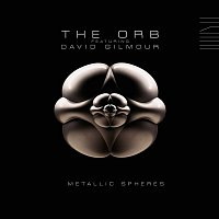 The Orb, David Gilmour – Metallic Spheres