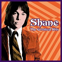 Shane – The Greatest Hits