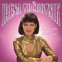 Irena Vrčkovnik – Srčna dama