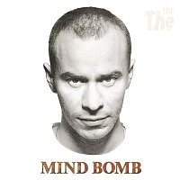 The The – Mind Bomb