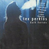Tex Perkins – Dark Horses [Bonus Disc Edition]