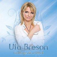 Uta Bresan – Solange du willst