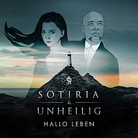 Sotiria, Unheilig – Hallo Leben