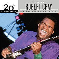 Robert Cray – 20th Century Masters: The Millennium Collection: Best Of Robert Cray