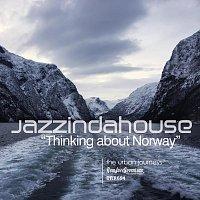 Jazzindahouse – Thinking about Norway