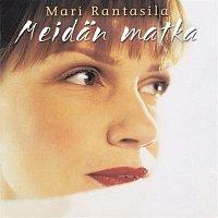 Mari Rantasila – Meidan matka