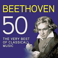 Různí interpreti – Beethoven 50, The Very Best Of Classical Music