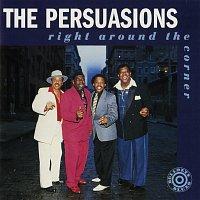 The Persuasions – Right Around The Corner