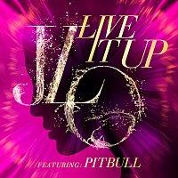 Jennifer Lopez, Pitbull – Live It Up
