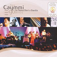 Nana, Dori Caymmi, Danilo Caymmi – Para Caymmi. De Nana, Dori e Danilo - Ao Vivo