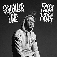 Fabri Fibra – Squallor Live