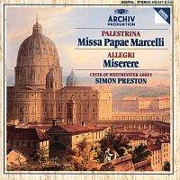 The Choir Of Westminster Abbey, Simon Preston – Palestrina: Missa Papae Marcelli / Allegri: Miserere