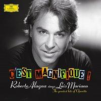 Roberto Alagna – C'est Magnifique! Roberto Alagna sings Luis Mariano