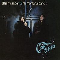 Dan Hylander, Raj Montana Band – Calypso