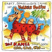 Volker Rosin – Das Kamel tanzt gern Cha Cha Cha
