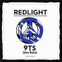Redlight – 9TS (90s Baby)