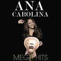 Ana Carolina – Mega Hits Ana Carolina
