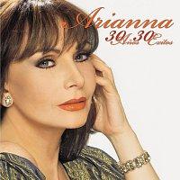 Arianna – 30 Anos