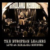 The European Leaders – Live at Birdland Neuburg