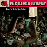 The Black League – Man`s Ruin Revisited