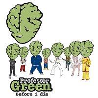 Professor Green – Before I Die