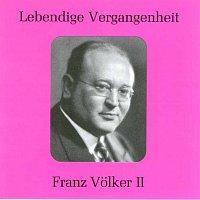 Franz Volker – Lebendige Vergangenheit - Franz Volker (Vol.2)