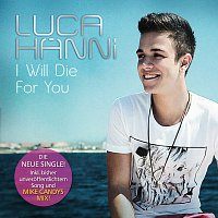Luca Hanni – I Will Die For You