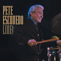 Pete Escovedo – Live !