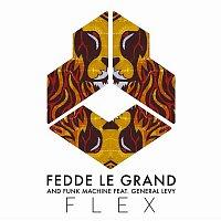Fedde Le Grand, Funk Machine, General Levy – Flex