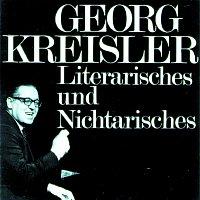 Georg Kreisler – Georg Kreisler - Literarisches und Nichtarisches
