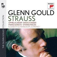 Claude Rains, Glenn Gould, Richard Strauss, William Claude Rains – Glenn Gould plays Richard Strauss: Ophelia Lieder op. 67; Enoch Arden op. 38; Piano Sonata op. 5; 5 Piano Pieces op. 3