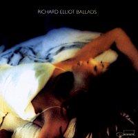 Richard Elliot – Ballads
