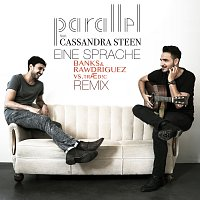Parallel, Cassandra Steen – Eine Sprache [Banks & Rawdriguez vs. TRAED!C Remix]