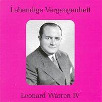 Leonard Warren – Lebendige Vergangenheit - Leonard Warren (Vol.4)