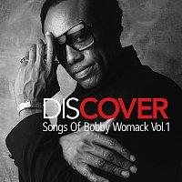 Různí interpreti – Discover: Songs Of Bobby Womack Vol. 1