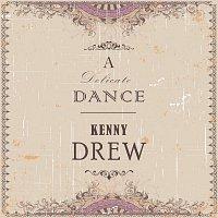 Kenny Drew – A Delicate Dance
