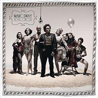 Marc Sway – Soul Circus