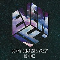 Benny Benassi, Vassy – Even If (Remixes)