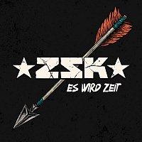 ZSK – Es wird Zeit