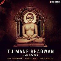 Tu Mane Bhagwan - Jain Stavan